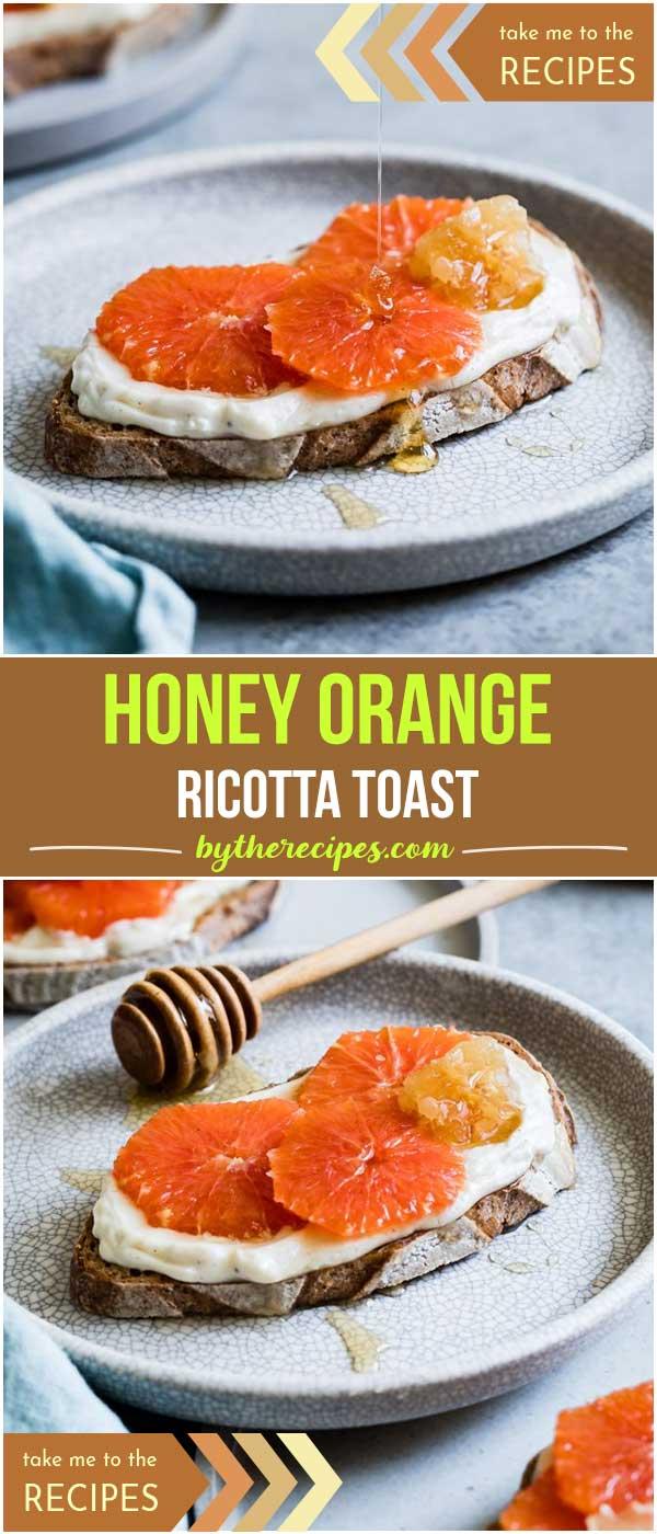 Honey Orange Ricotta Toast
