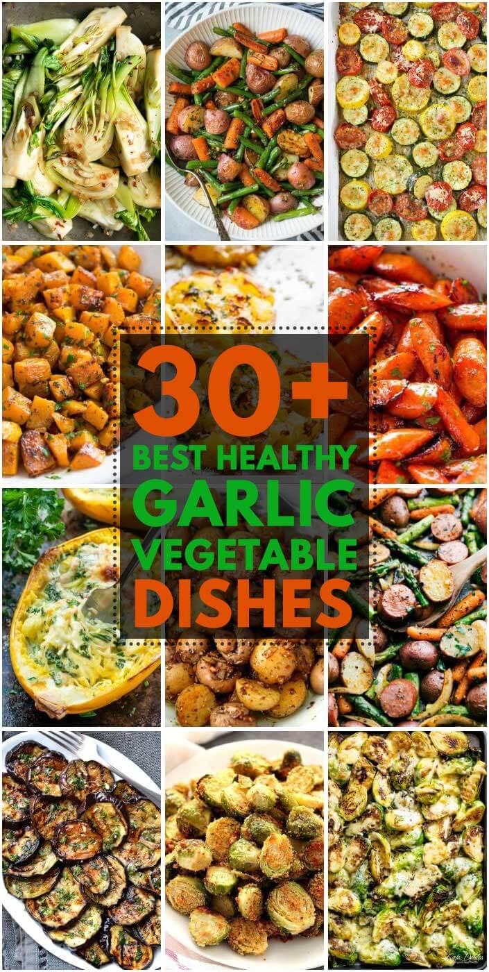 30 Best Healthy Garlic Vegetable Dishes