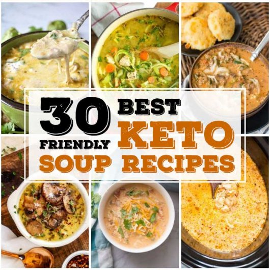 30 Best Keto Soups To Spice Up Your Cooking Time