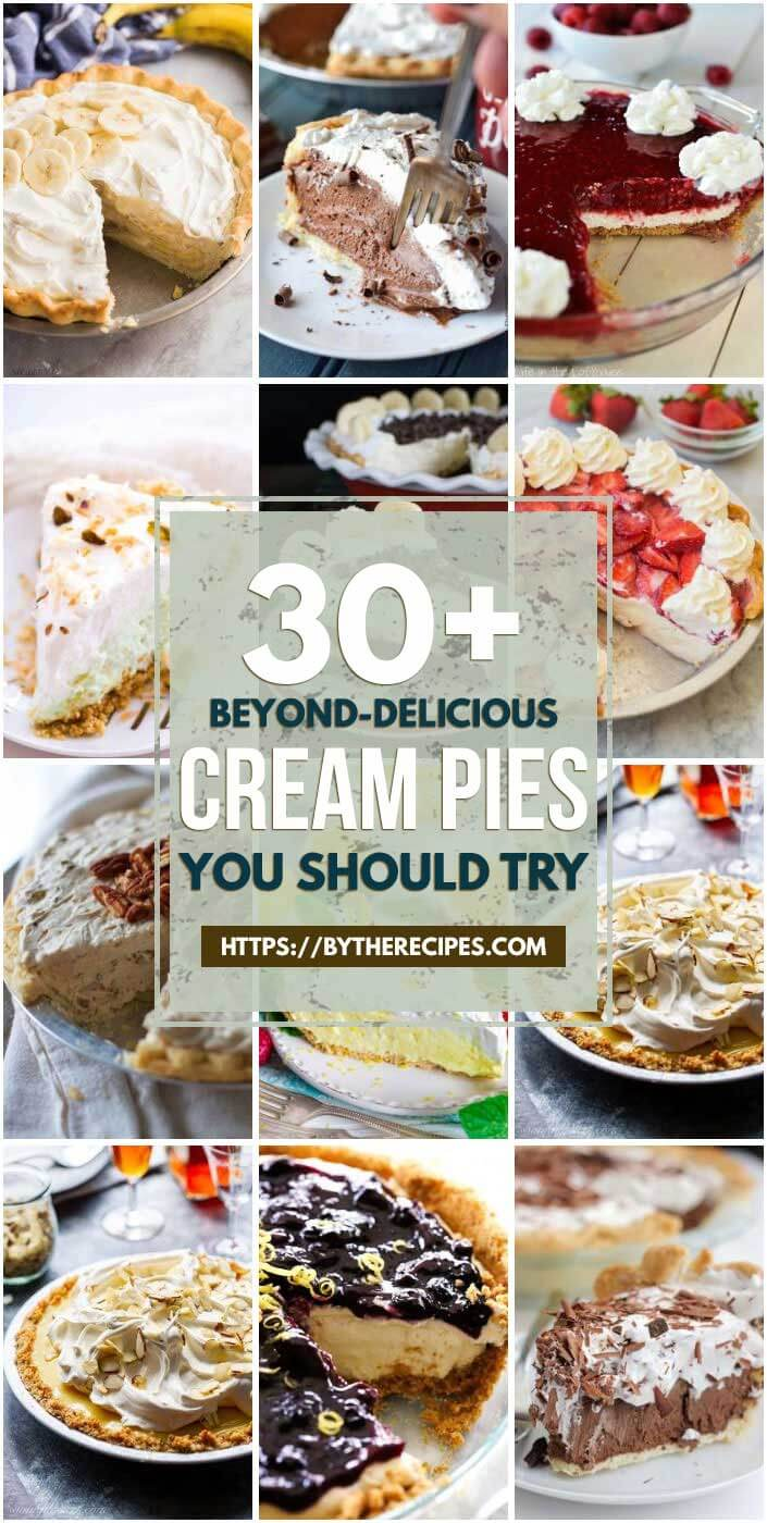 """30 """"Beyond-Delicious"""" Cream Pies You Should Try"""