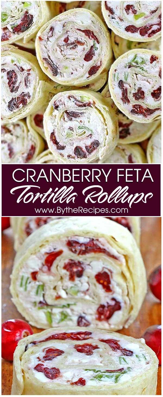 Cranberry Feta Tortilla Rollups