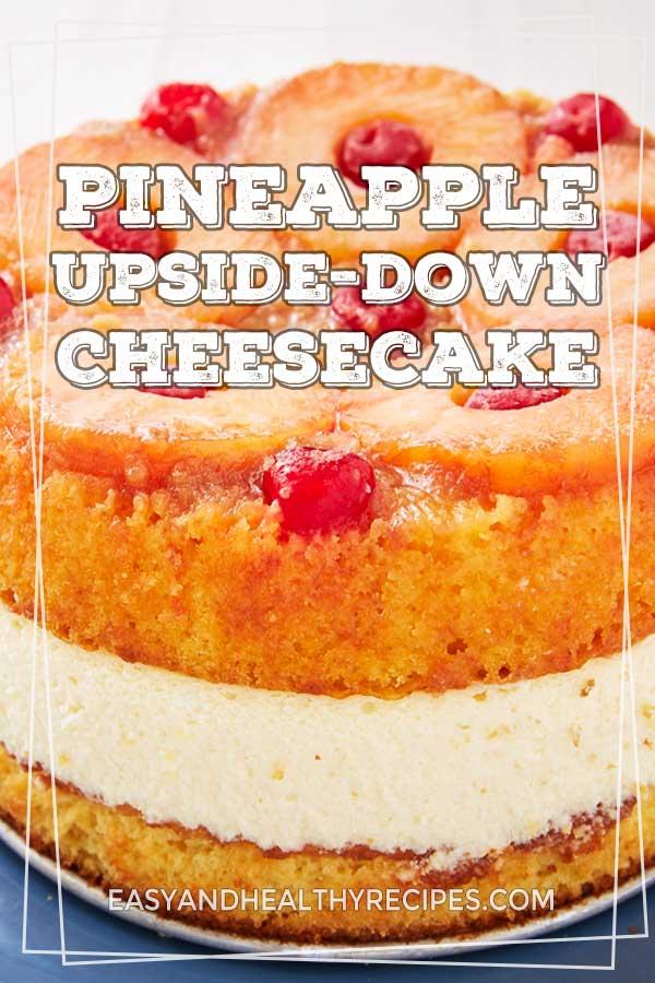 Pineapple-Upside-Down-Cheesecake