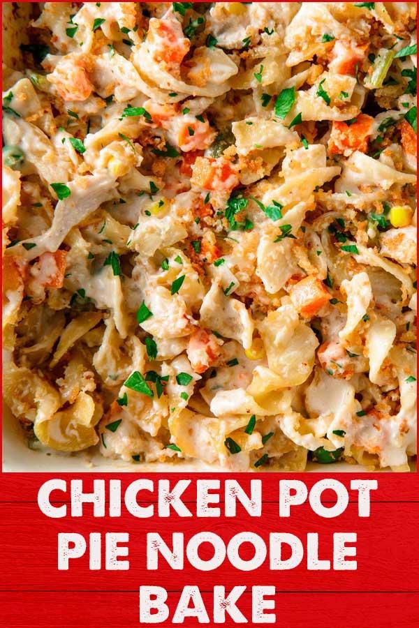 Chicken-Pot-Pie-Noodle-Bake